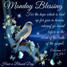 """MONDAY BLESSING: Colossians 1:5 (1611 KJV !!!!) """" For the hope which that is laid up for you in heaven"""