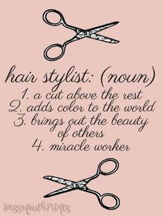 Hair stylist definition salon art gifts for her cosmetology quotes, hairstylist quotes, cosmetology graduation Cosmetology Quotes, Hairdresser Quotes, Hairstylist Quotes, Cosmetology Graduation, Cosmetology Student, Hair Cut Quotes, Hair Salon Quotes, Funny Hair Quotes, Hair Qoutes
