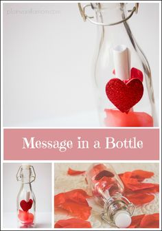 Make a message in a bottle as a cute way to deliver a Valentine's Day gift.