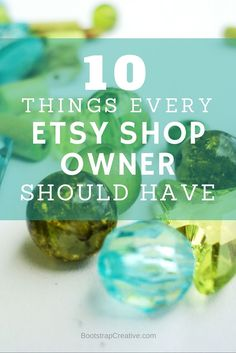 10 Things Every Etsy Shop Owner Should Have - Competition has made it extremely difficult to receive listing views and exposure of your products. Read how you can take control over how you market and grow your business. Pin it.