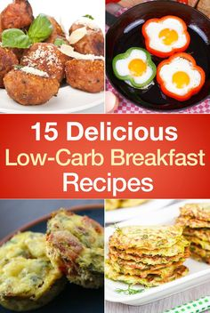 15 Delicious Low-Carb Breakfast Recipes including Pumpkin Bagels, Zucchini Pancakes, Omelet Muffins, Poached Eggs, Lemon Poppyseed Breakfast Cookies, Bacon Egg Cups, Blueberry Muffins, Frittatas, Pancakes, Waffles, and more!