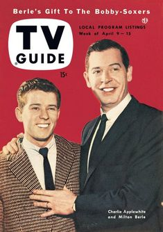 TV Guide - April 9 - 15, 1954 Milton Berle & Charlie Applewhite Charlie Applewhite was a baritone singer who appeared frequentl...