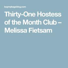 Thirty-One Hostess of the Month Club – Melissa Fietsam