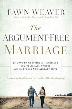Reese spiers rspiers7968 no pinterest the argument free marriage 28 days to creating the marriage youve always wanted with the spouse you already have kindle edition by fawn weaver fandeluxe Choice Image