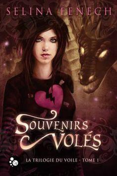 La Trilogie du voile tome 1 Souvenirs Volés de Selina Fenech. Editions du Chat Noir. #fantasy #youngadult #chronique #review #gothique