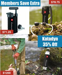 Katadyn Sales are back ! (Up to 35% off)     http://www.safecastle.com/katadyn.aspx  Katadyn water filters are the ultimate, premier portable water filters, relied upon by the military, relief agencies, adventurers, campers, hikers, and scout groups around the globe for years.  There are many product options to fit your specific needs and right now, backed by our Best Price Guarantee.   Members save extra
