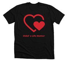 Child`s Life Matter.   Bonfire Design Your Shirt, Heart Face, Face Design, Children In Need, Selling Online, Fundraising, Custom Shirts, Sweatshirts, Mens Tops