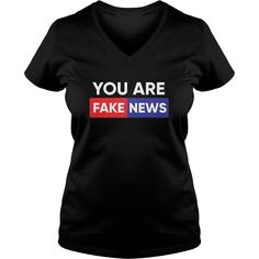 You Are Fake News Shirt #gift #ideas #Popular #Everything #Videos #Shop #Animals #pets #Architecture #Art #Cars #motorcycles #Celebrities #DIY #crafts #Design #Education #Entertainment #Food #drink #Gardening #Geek #Hair #beauty #Health #fitness #History #Holidays #events #Home decor #Humor #Illustrations #posters #Kids #parenting #Men #Outdoors #Photography #Products #Quotes #Science #nature #Sports #Tattoos #Technology #Travel #Weddings #Women