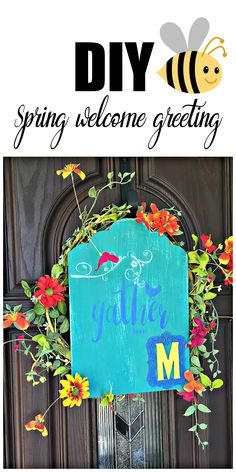 DIY Spring welcome s