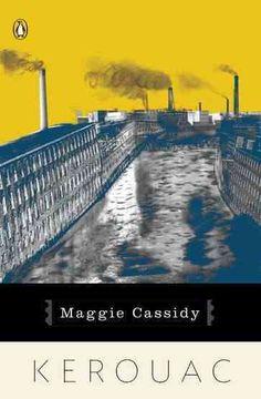 "Jack kerouac: ""Maggie Cassidy"""