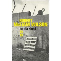 Eureka Street, dispoible à l'Histoire de l'Oeil rue Fontange, 8.80€