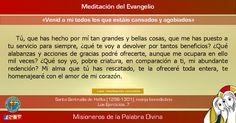 """MISIONEROS DE LA PALABRA DIVINA: MEDITACIÓN DEL EVANGELIO - """"Venid a mi todos los q..."""