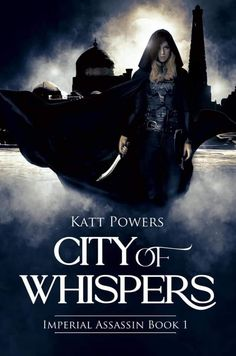 Writing Fantasy, Fantasy Books, Reading City, Assassin, Whisper, Book 1, Author, The Incredibles, Tours