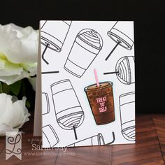 Treat Yo' Self coffee card featuring Lil' Inker Designs Coffee Talk clear stamps