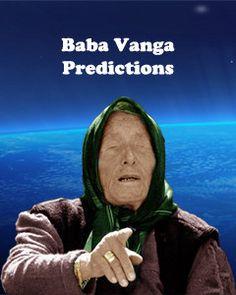 Baba Vanga Predictions