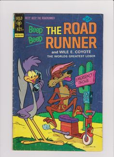 The Road Runner and Wile E. Coyote - The World greatest Loser  Verlag Gold Key 1966