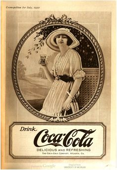 """Drink Coca-Cola, delicious and refreshing."" Cosmopolitan, Vol. 69, 1920."