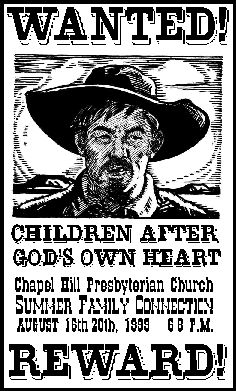Wanted! Children after God's Own Heart!