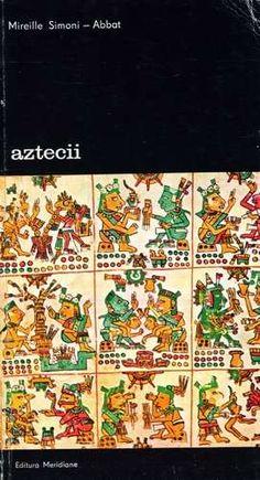Mireille Simoni-Abbat - Aztecii