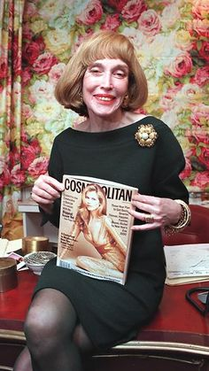 Helen Gurley Brown   Good bye Helen.  You rocked it your whole life.  For 90 years!