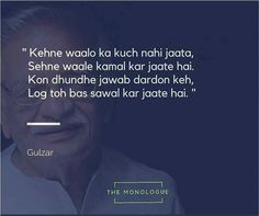 Poet Quotes, Shyari Quotes, Sufi Quotes, People Quotes, True Quotes, Belief Quotes, Karma Quotes, Betrayal Quotes, Gulzar Poetry