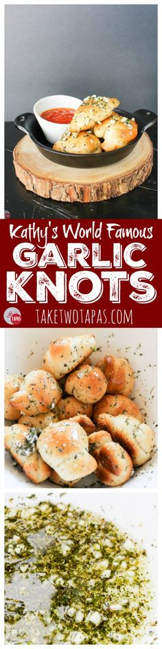 These 5 ingredient garlic knots are super easy to make, quick to bake, and disappear faster than you can make another batch! Kathy's World Famous Garlic Knots Recipe | Take Two Tapas