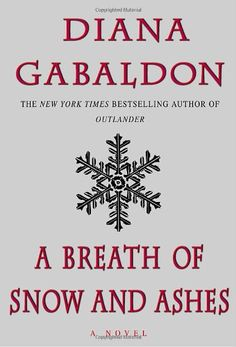 A Breath of Snow and Ashes (Outlander)/Diana Gabaldon