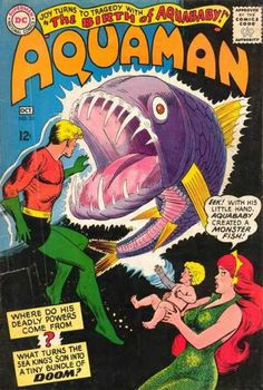 Aquaman 23 - The Birth Of Aquababy - Fish - Eek With His Little Hand Aquababy Created A Monster Fish - Where Do His Deadly Powers Come From - Tiny Bundle Of Doom - Nick Cardy, Patrick Gleason