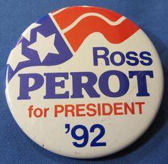 Vintage Ross Perot For President Campaign Independent Pin Pinback Button 1992 | eBay