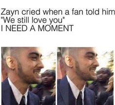 We love you zayn