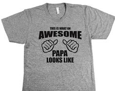 This is What an Awesome Papa Looks Like - Mens American Apparel Triblend T-Shirt Birthday Gift for Papa Father's Day Christmas Gift S M L XL