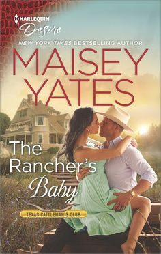 the rancher's baby by maisey yates