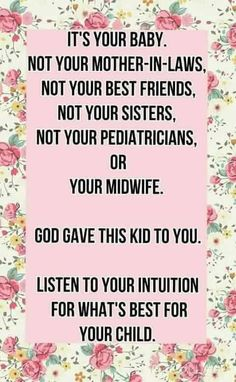 So true! People ALWAYS think they know best. Mommy Quotes, Baby Quotes, Daughter Quotes, To My Daughter, Life Quotes, Daughters, Faith Quotes, Parenting Quotes, Kids And Parenting