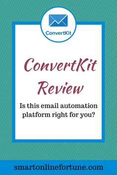 ConvertKit is the best email marketing automation platform for bloggers. Read this review of ConvertKit and find out why it is the perfect tool to start growing an email list of subscribers. If you want to make money online, you need to invest in a high quality email automation platform like ConvertKit. @smonlinefortune