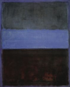 mark rothko - no. 61 (rust & blue) - (1953) no figures, timeless subject matter, grasping for universal insights, cosmic meanings, wants to get a generalized spiritual response from viewer. 3 rectangles of color, paint is applied thinly, edges are blurred, different tones of color