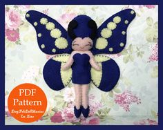 A personal favorite from my Etsy shop https://www.etsy.com/listing/544771326/felt-doll-pattern-blue-butterfly-pdf