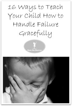 We all want to protect our kids from failure as much as possible, but failure is a natural part of life that they ARE going to experience at one point or another. We can do them a favor by teaching them how to handle failure well from a young age.