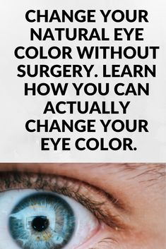 Eye Lightening - Is it possible to change your eye color? Beauty Kit, Beauty Makeup Tips, Beauty Care, Beauty Hacks, Eye Makeup Art, Skin Makeup, Changing Eye Color Naturally, Eye Lightening, Brown Eye Quotes