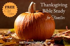 FREE Thanksgiving Bible Study for families from 30 Days of Thanksgiving Activities for Kids