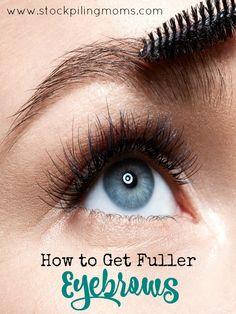 7 Ways to Make Eyebrows Look Fuller