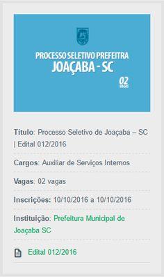 Profissionais com nível Fundamental podem se candidatar às vagas do novo Processo Seletivo de Joaçaba, Santa Catarina.