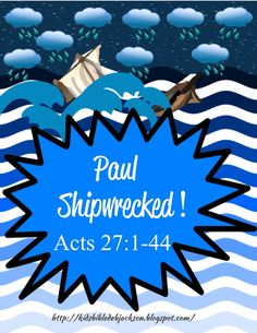 Bible Fun For Kids: Paul is Shipwrecked on the Way to Rome!