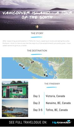 Canada Travelogue - Vancouver Island: A Tour of the South by Daniel Graham on HipTraveler  http://www.hiptraveler.com/#!/Itinerary/Vancouver-Island---a-tour-of-the-south/5477a727e4b0ea80d5fa6c2a