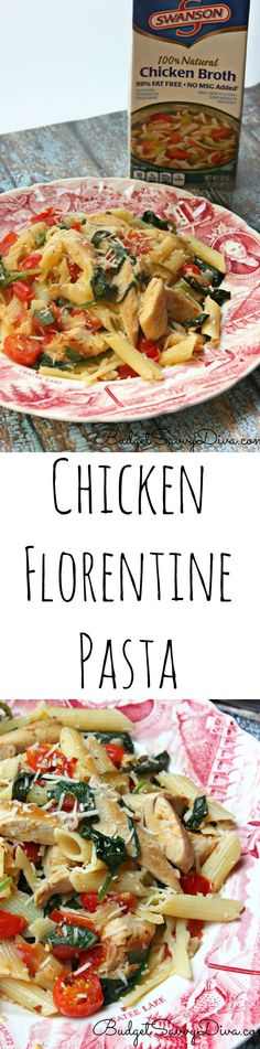 Chicken Florentine Pasta Recipe | Budget Savvy Diva - I have made this recipe and my family loves it! Full of flavor and perfect summer recipe. #SwansonSummer #ad