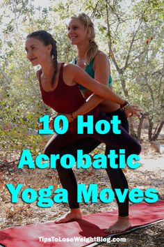 Into Yoga? Check out these 10 Hot Acrobatic Yoga Moves you can do with a partner. http://www.tipstoloseweightblog.com/10-hot-acrobratic-yoga-moves @homeweightloss