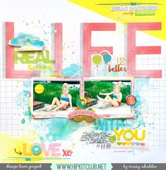Life+is+Better+With+You+*Hip+Kit+Club* - Scrapbook.com