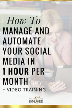 How to manage and automate your social media in 1 hour per month