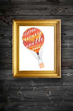 Come Away With Me Hot Air Balloon Quote Art Instant Download