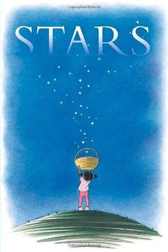 "Stars by Mary Lyn Ray ~ "" Stars, by Mary Lynn Ray and Marla Frazee, lyrically celebrates that far away point of light. The evocative nighttime pictures are balanced by wiggly kids, taping stars on sticks to make magic wands. And the words! ""But stars that come with night — for those you have to wait for night. You need some dark to see them."""