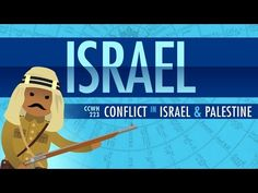 Conflict in Israel and Palestine: Crash Course World History 223 - YouTube